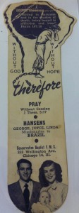 George and Joyce Hansen's first missionary prayer card. They spent 24 years as Baptist missionaries in Brazil. For more photos, visit the Hometown Heroes facebook page.